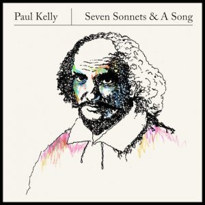 paul-kelly-seven-sonnets-and-a-song-6058845-1456279168
