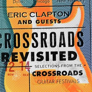eric clapton and guests crossroads revisited